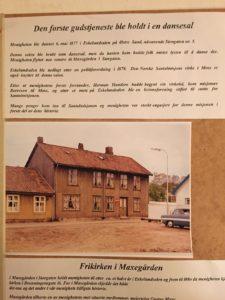 Den første gudstjeneste i Moss Frikirke ble holdt i Eskelundsalen 6.mai 1877.